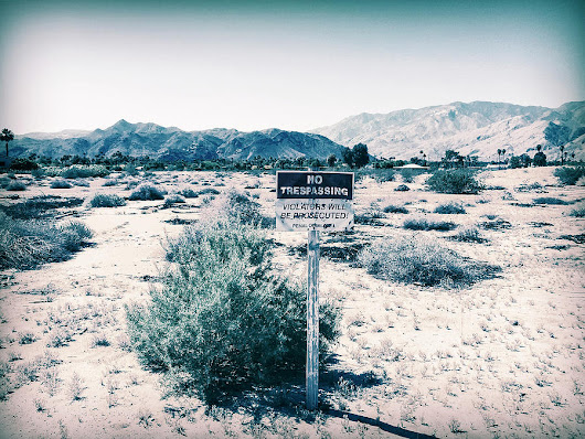 No Trespassing In Deserted Desert by Amyn Nasser