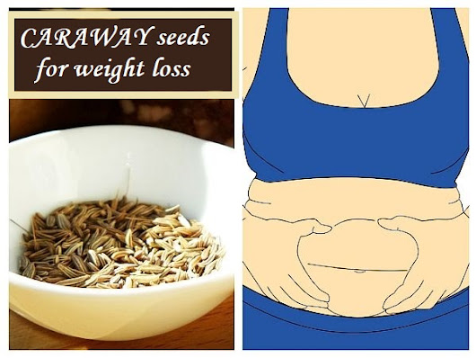Caraway seeds for weight loss