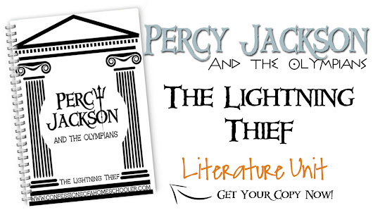 Percy Jackson Literature Unit - Confessions of a Homeschooler