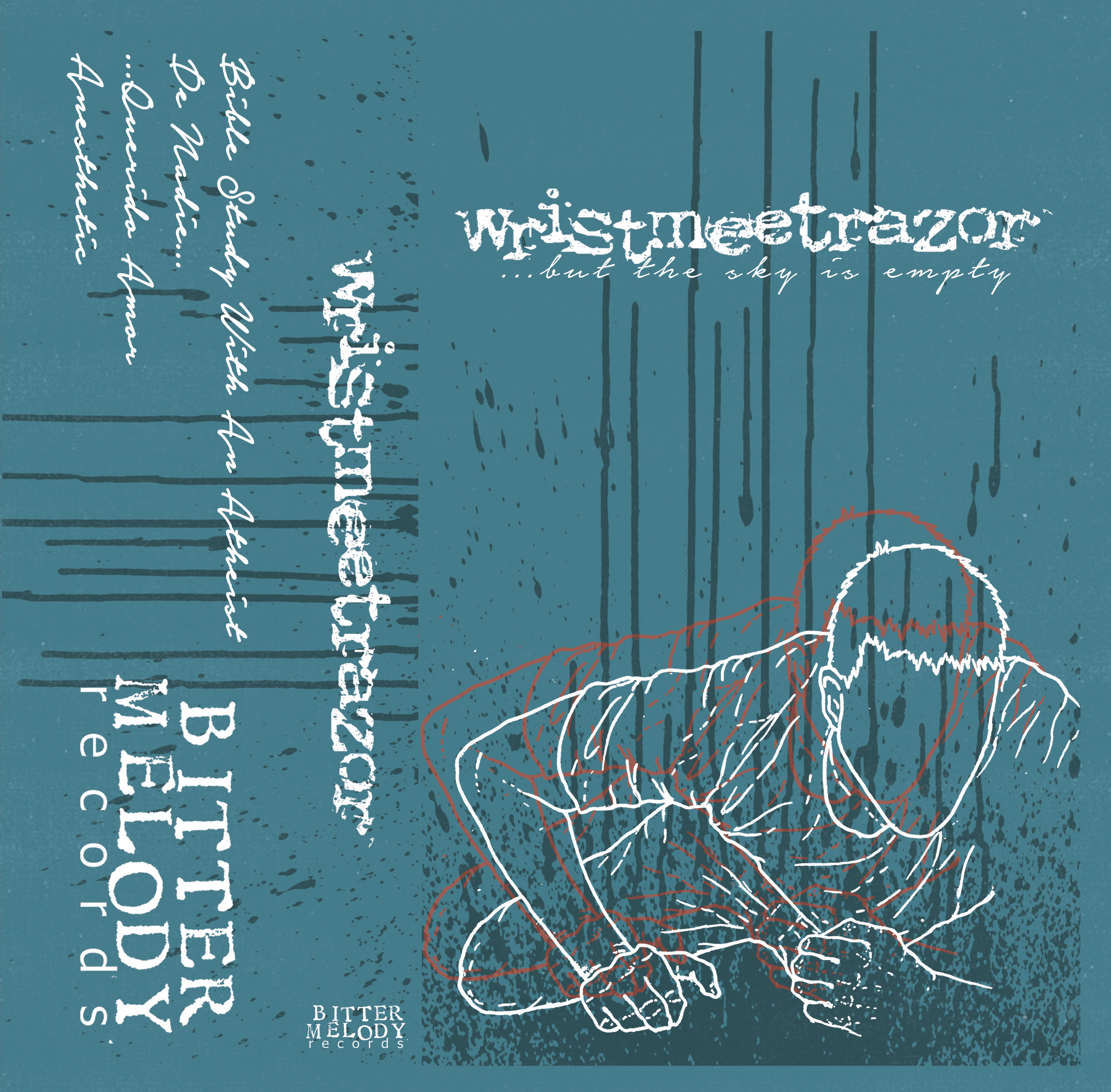 Bitter Melody Records Wristmeetrazor But The Sky Is Empty