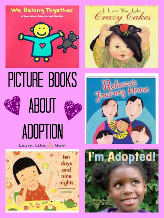 Books About Adoption - Learn Like A Mom!