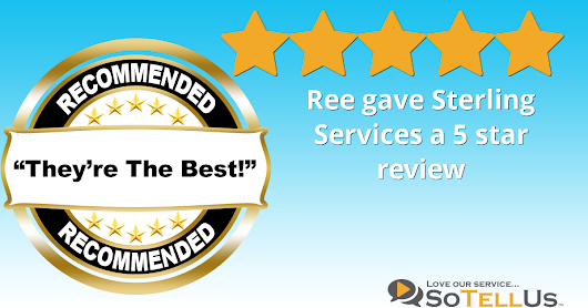 Ree A gave Sterling Services a 5 star review
