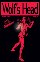 Wolf's Head Issue 12 cover by Von Allan