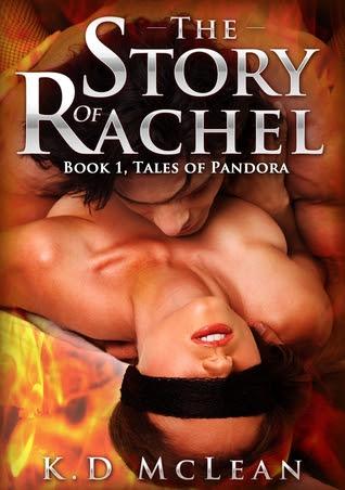 The Story of Rachel (Tales of Pandora)