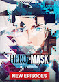 HERO MASK - Season Part l