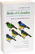 A Guide to the Birds of Colombia by Steven L. Hilty & William L. Brown (1986)