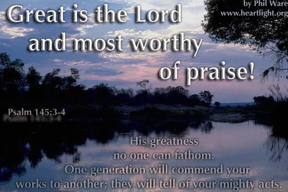 Inspirational illustration of Psalm 145:3-4