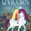 Uni the Unicorn: A Story About Believing - As They Grow Up