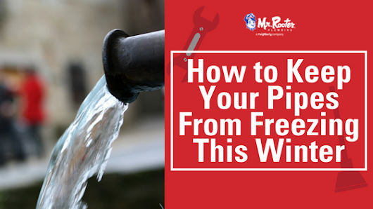 How to Keep Your Pipes from Freezing This Winter