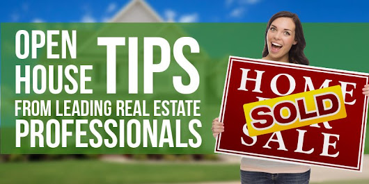 25 Real Estate Open House Tips the Pros Use - Fit Small Business