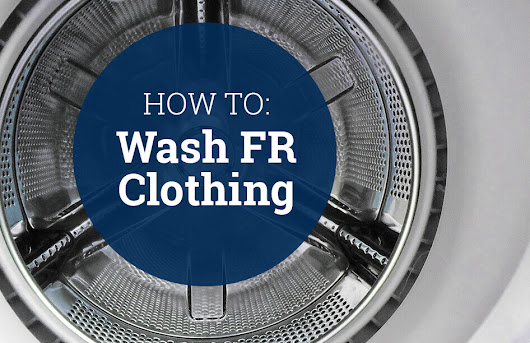 How to Wash FR Clothing | Tyndale USA