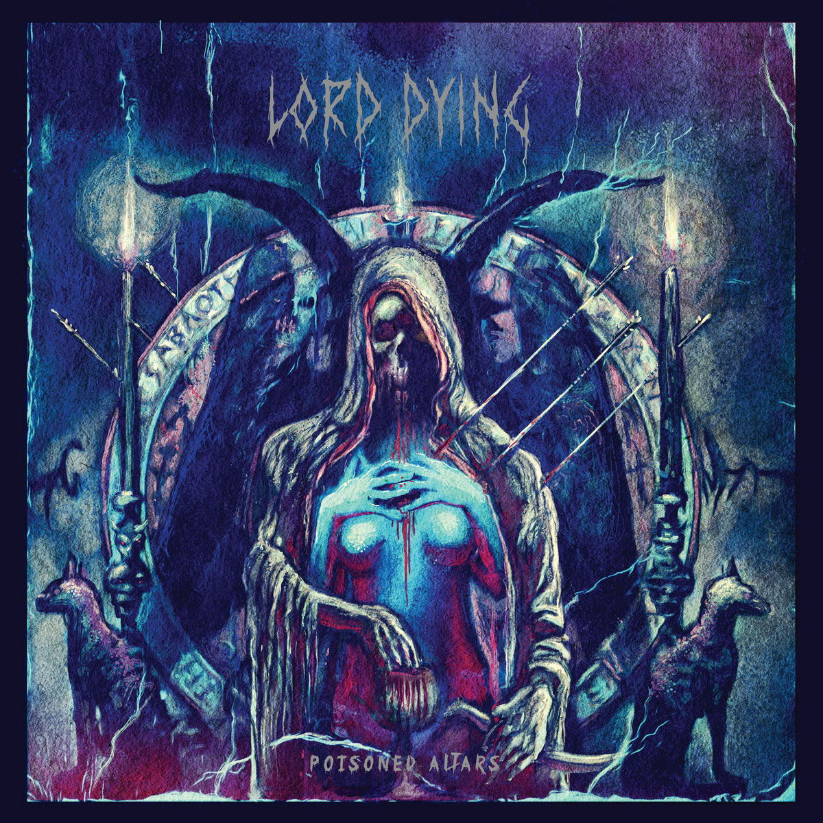 Lord Dying - Poisoned Altars (2015)