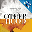 Otherhood: Modern Women Finding A New Kind of Happiness: Melanie Notkin: 9781580055215: Amazon.com: Books