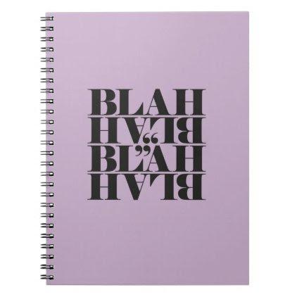 Wit, wisdom and sarcasm notebook