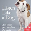 Book Giveaway: Listen Like a Dog - Auntie Stress