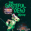 'Grateful Dead Movie' back for Meet-Up in 2017