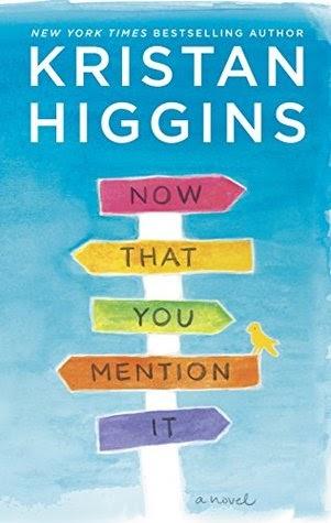 Kitap Yorumu: Now That You Mention It   Kristan Higgins