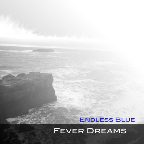 Lovesong - Fever Dreams - Endless Blue by Endless Blue (TripHop)