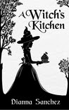 A Witch's Kitchen