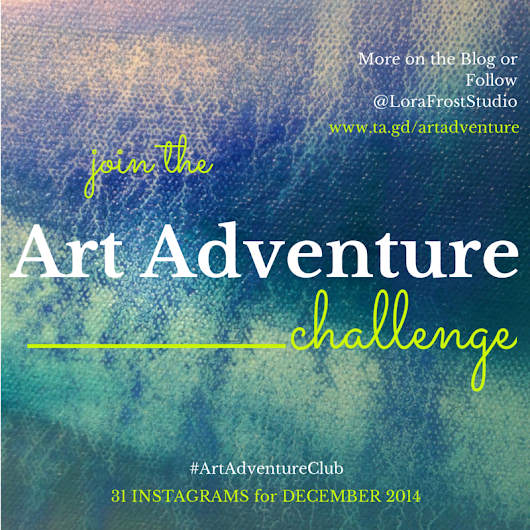 Art Adventure Instagram Challenge December 2014