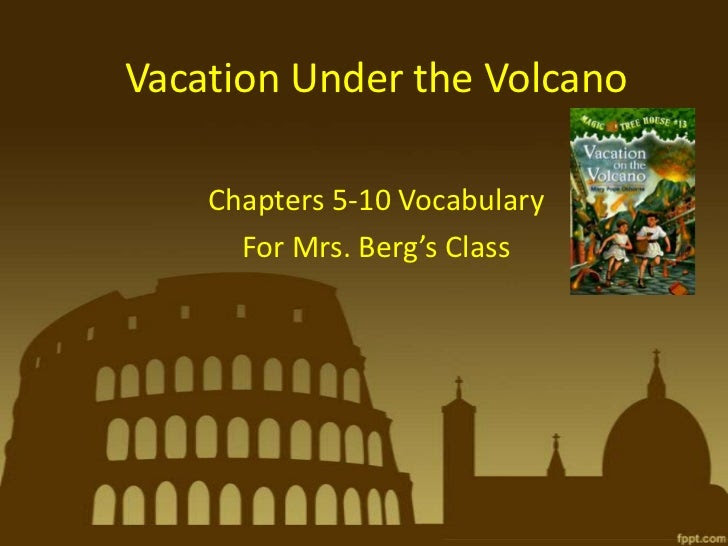 Vacation under the volcano ch 5 10