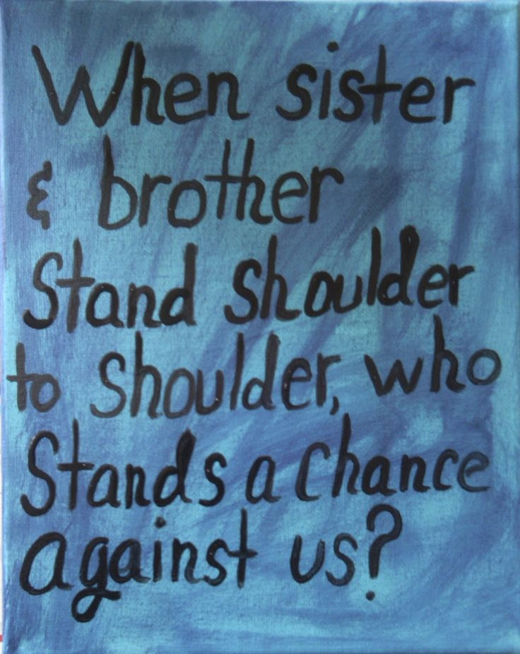 Sibling quote | Sibling Love | Pinterest