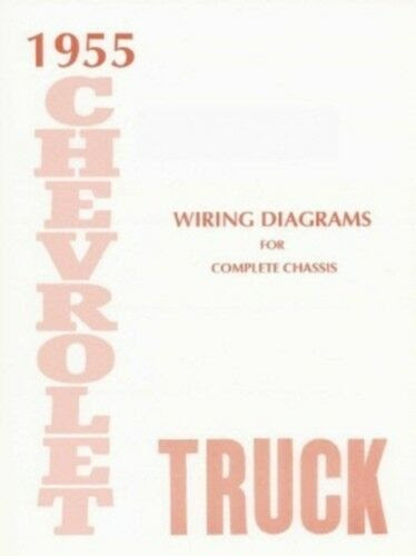 Chevrolet 1955 Truck Wiring Diagram 55 Chevy Pick Up Other Car Manuals Car Truck Manuals