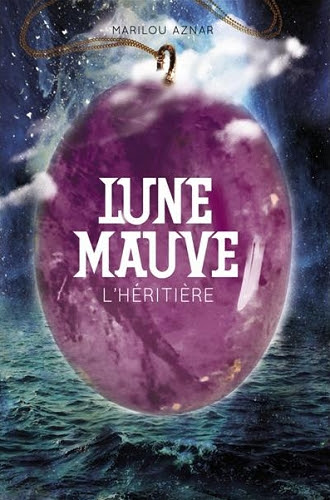 Couverture Lune Mauve, tome 2 : L'héritière