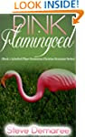 Pink Flamingoed (Book 1 Aylesford Pla...