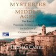 Tales of an intrepid pantster: Review: Mysteries of the Middle Ages by Thomas Cahill