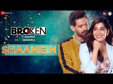 शामें Shaamein - Broken But Beautiful Season 2