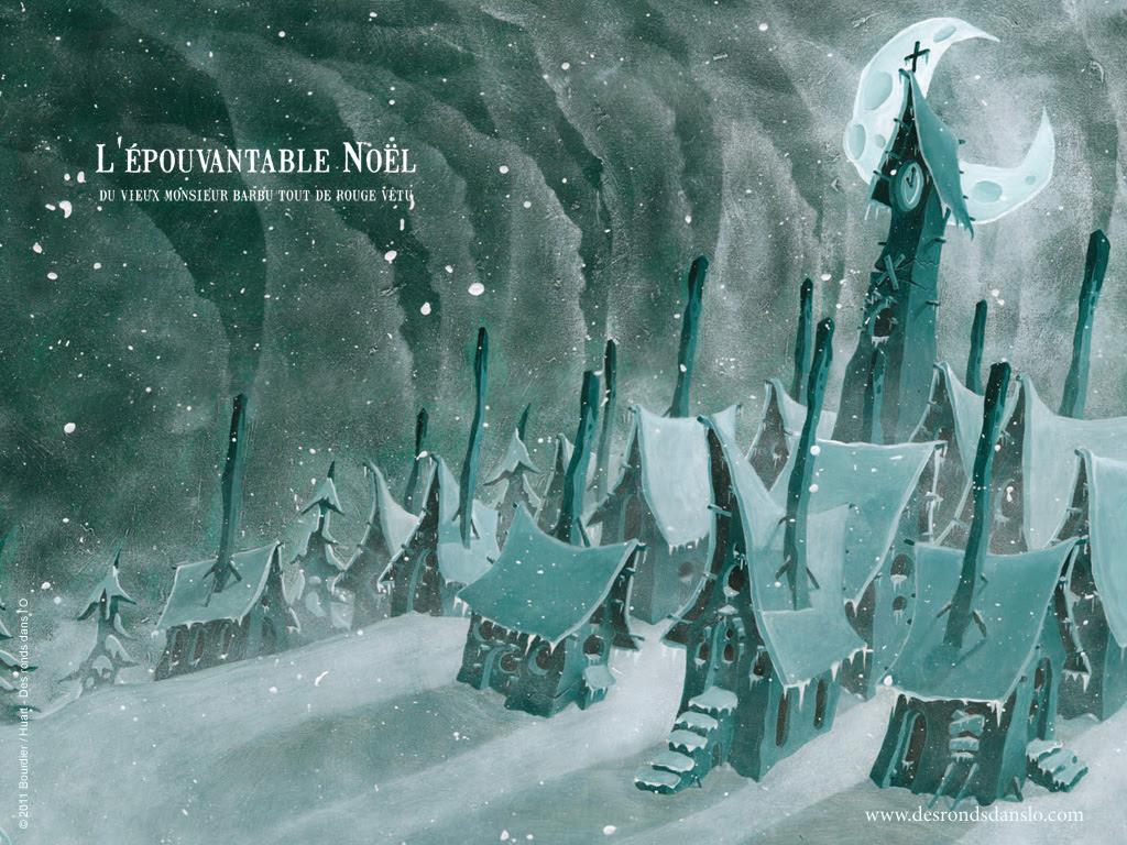 Voir les fonds d'écran de L'épouvantable Noël du vieux monsieur barbu tout de rouge vêtu d'Alexandre Bourdier et Ludovic Huart