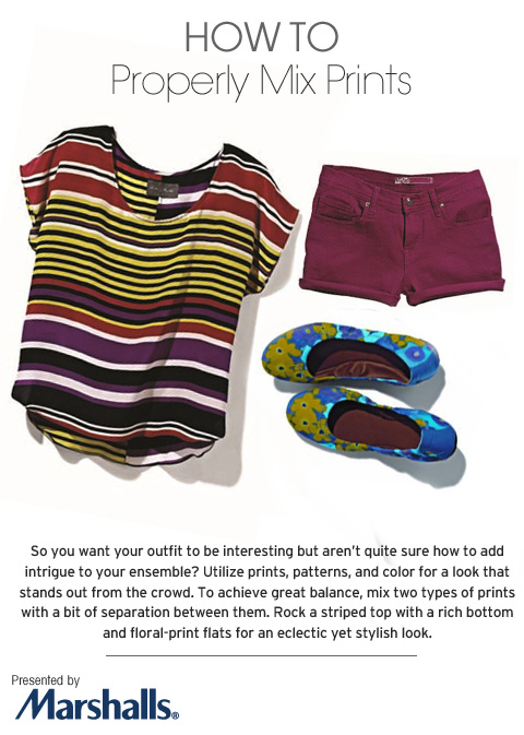 How To Properly Mix Prints - Marshalls.com - So you want your outfit to be interesting but aren't quite sure how to add intrigue to your ensemble? Utilize prints, patterns, and color for a look that stands out from the crowd.