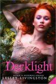 Darklight (Wondrous Strange Series #2)