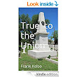 True to the Union: Frank Kelso - Kindle edition by Frank Kelso. Literature & Fiction Kindle eBooks @ Amazon.com.