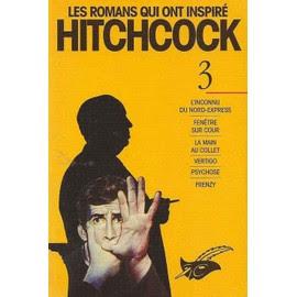 Les Romans Qui Int Inspires Hitchcock - Tome 3 de Alfred Hitchcock