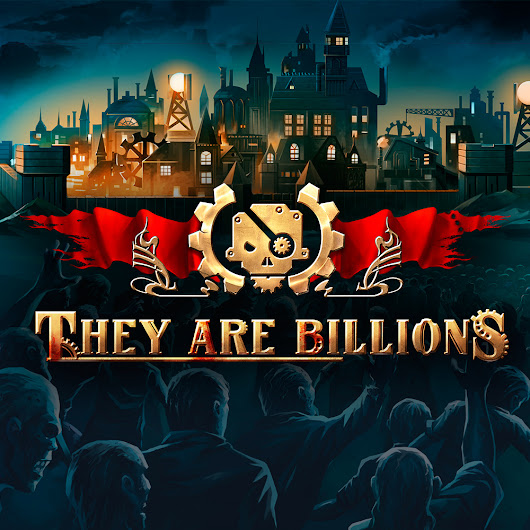 They Are Billions - Numantian Games - French Steampunk