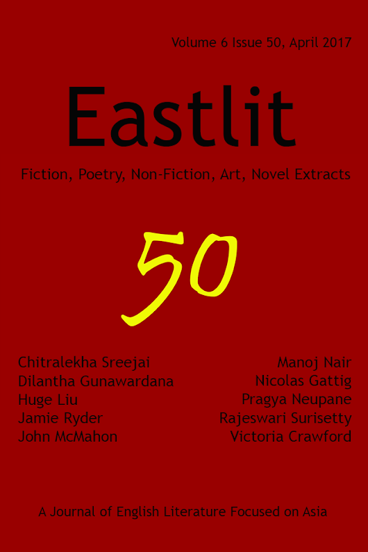 Eastlit April 2017: Asian Literature. Poetry. Fiction, Art.