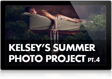 Kelsey's Summer Photo Project, Pt. 4
