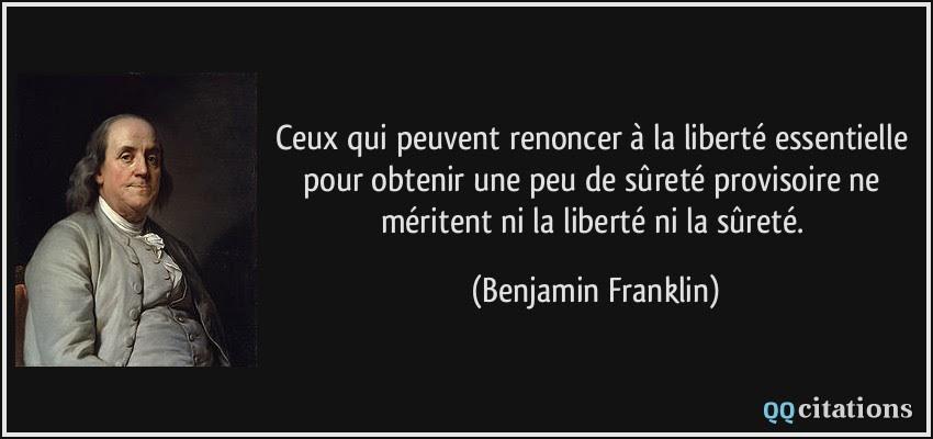 http://qqcitations.com/images-citations/quote-ceux-qui-peuvent-renoncer-a-la-liberte-essentielle-pour-obtenir-une-peu-de-surete-provisoire-ne-benjamin-franklin-191574.jpg