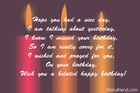 Missed Your Special Day Belated Birthday Poem