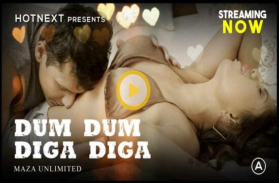 Dum Dum Diga Diga (2021) - HotNext Originals ShortFilm