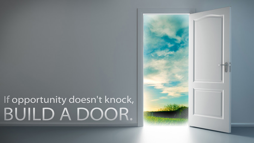 Quote If Opportunity Doesnt Knock Build A Door Dawn Productions
