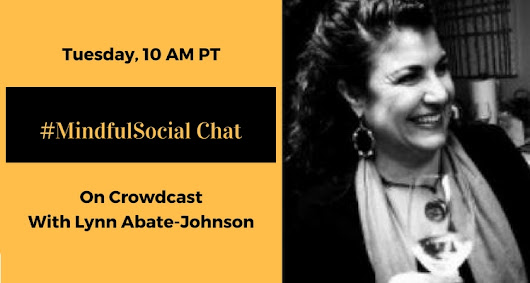Life as a social entrepreneur. #mindfulsocial with Lynn Abate-Johnson - Crowdcast