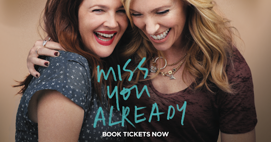 Miss You Already  | Official Movie Website