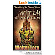 Amazon.com: Witch of the Defiled (Chronicles of the Demon World Book 1) eBook: Walter Lazo: Kindle Store