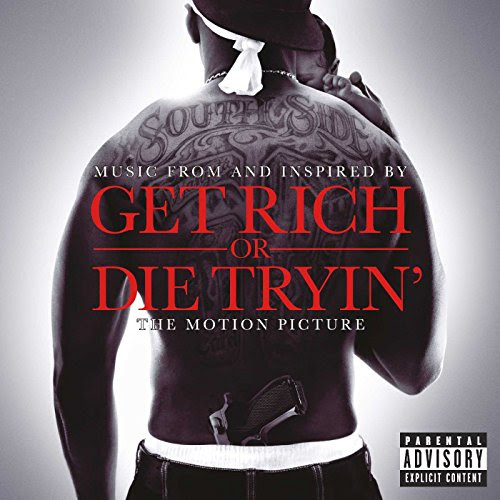 Get Rich or Die Tryin' Soundtrack - 50 Cent
