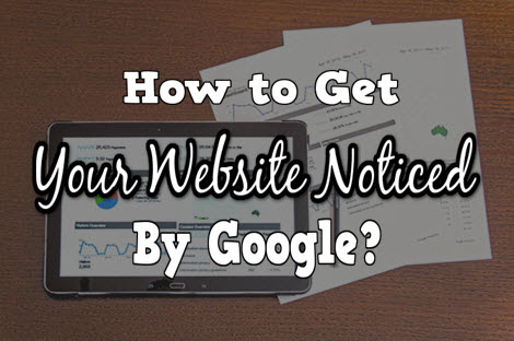 How to Get Your Website Noticed by Google? –Let's Learn SEO. - My Internet Quest