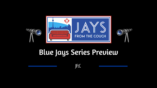Series Preview: Toronto Blue Jays vs Tampa Bay Rays (April 28-30)