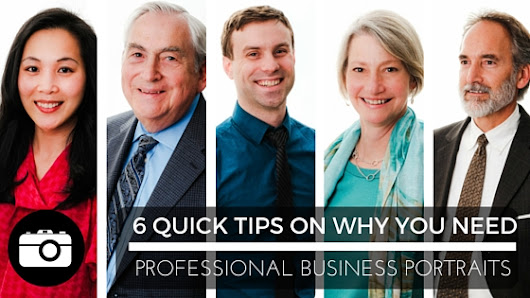6 Quick Tips Why You Need Professional Business Portraits
